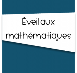 Éveil aux mathématiques